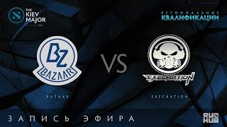 Bazaar vs Execration, Kiev Major Quals SEA [Tekcac]
