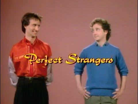 Perfect strangers opening