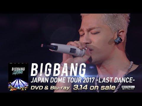 BIGBANG JAPAN DOME TOUR 2017 -LAST DANCE- (TRAILER_DVD & Blu-ray 3.14 on sale)