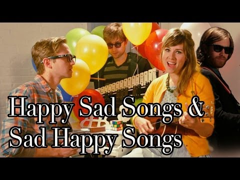The Gregory Brothers - Happy Sad Songs and Sad Happy Songs
