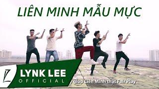 Lynk Lee - Liên Minh Mẫu Mực (ft. Lil One), liên minh huyền thoại, lmht, lol