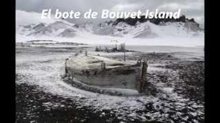 El misterio sin resolver del bote de Bouvet Island, ¿Cuál es la verdar del bote de Bouvet Island? ¿Qué le pasó al bote de Bouvet Island? y ¿Quienes eran sus ...