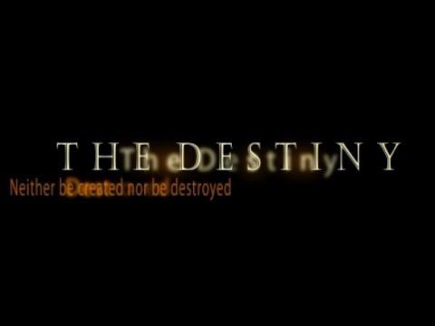 THE DESTINY short film