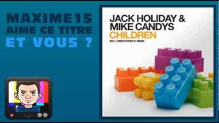 Thumbnail for Jack Holiday & Mike Candys — Children (Christopher S Remix)