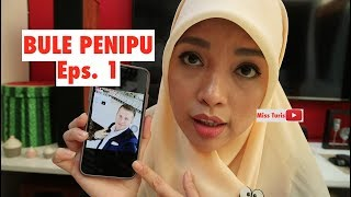 Video WASPADA BULE PENIPU | BULE PENIPU EPISODE 1 MP3, 3GP, MP4, WEBM, AVI, FLV Mei 2019
