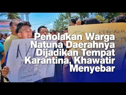 Penolakan Warga Natuna Daerahnya Dijadikan Tempat Karantina, Khawatir Menyebar