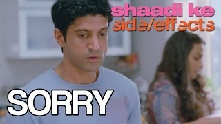 Sorry - Dialogue Promo - Shaadi Ke Side Effects
