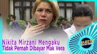 Video Nikita Mirzani Mengaku Tidak Pernah Dibayar Mak Vera – BARISTA EPS 231 ( 2/3 ) MP3, 3GP, MP4, WEBM, AVI, FLV September 2019