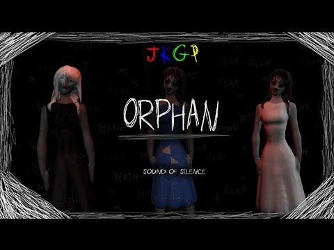 JKGP - PC - Orphan Sound Of Silence (English)