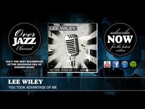 Tekst piosenki Lee Wiley - You Took Advantage of Me po polsku