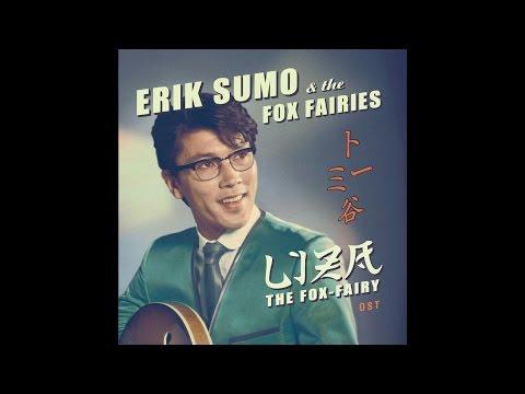 Erik Sumo & The Fox-Fairies - Doki Doki (Thump Thump)