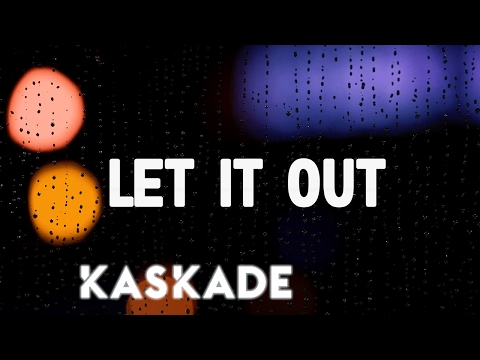 Let It Out Lyric Video [Feat. Haley]
