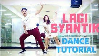 Video [MIRRORED] 'LAGI SYANTIK' DANCE TUTORIAL | Natya & Rendy MP3, 3GP, MP4, WEBM, AVI, FLV November 2018