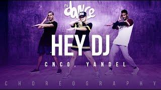 Hey DJ  - CNCO, Yandel | FitDance Life (Coreografía) Dance Video