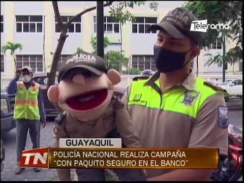 Policía nacional realiza campaña con Paquito seguro en el banco