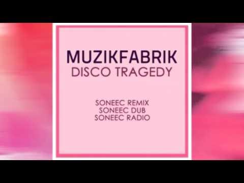 ►Muzikfabrik ◄ Disco Tragedy