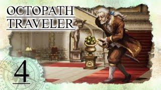 • Gegen Heathcote in der Ravus-Villa & Apotheker Alfyns Viper-Mission •️ OCTOPATH TRAVELER #4