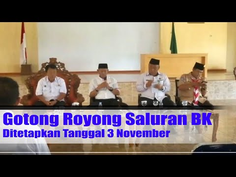 Gotong Royong Saluran BK Ditetapkan Tanggal 3 November