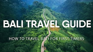 Bali Travel Guide - How to Travel Bali