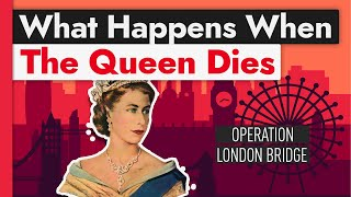 Video The Insanely Elaborate Plan for When the Queen Dies MP3, 3GP, MP4, WEBM, AVI, FLV Juli 2019