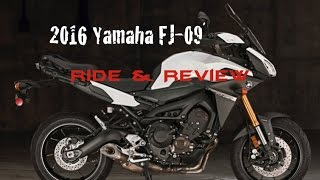 10. 2016 Yamaha FJ-09 Ride & Review