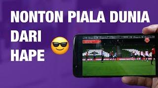 Nonton Cara Nonton Piala Dunia 2018 Streaming Di Hp Android   Iphone     Resmi  Film Subtitle Indonesia Streaming Movie Download