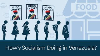 How's Socialism Doing in Venezuela?