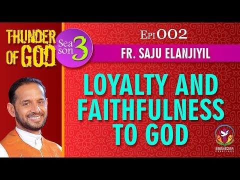 Thunder of God | Fr. Saju Elanjiyil | Season 3 | Episode 02