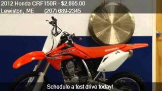 9. 2012 Honda CRF150R  for sale in Lewiston, ME 04240 at Centra