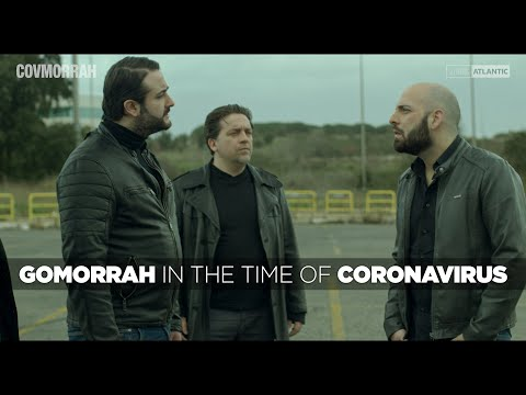 Gomorrah in the time of CoronaVirus