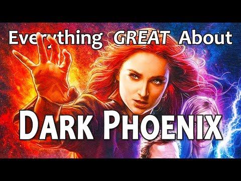 Everything GREAT About Dark Phoenix!