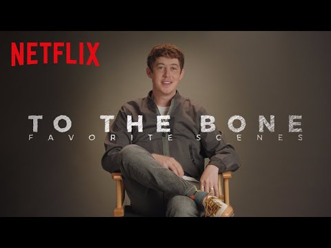 To the Bone (Behind the Scene 'Favorite Scenes')