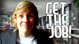 Get The Job! - TOUGH INTERVIEWS!