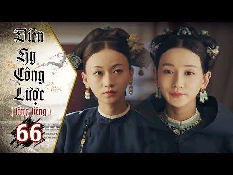 Diên Hy Công Lược - Tập 66 (Lồng Tiếng) | Phim Bộ Trung Quốc Hay Nhất 2018 (17H, thứ 2-6 trên HTV7) - Thời lượng: 40 phút.
