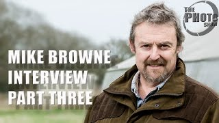 Mike Browne Interview 3