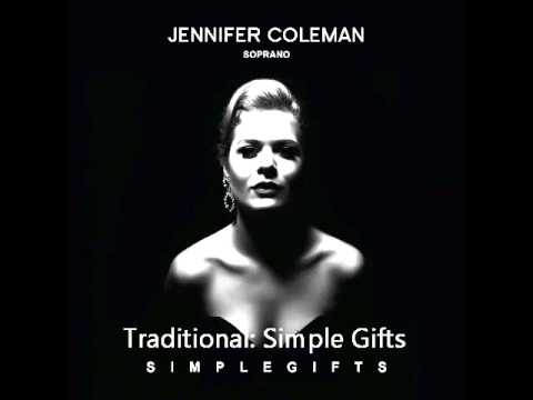 Traditional: Simple Gifts - Jennifer Coleman Soprano and Leos String Quartet - Simple Gifts EP