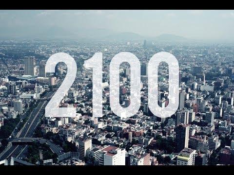 curiosi di sapere come sarà il mondo nel 2100? questo video lo mostra!