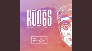 Video This Girl (Kungs Vs Cookin' On 3 Burners) MP3, 3GP, MP4, WEBM, AVI, FLV Juli 2018