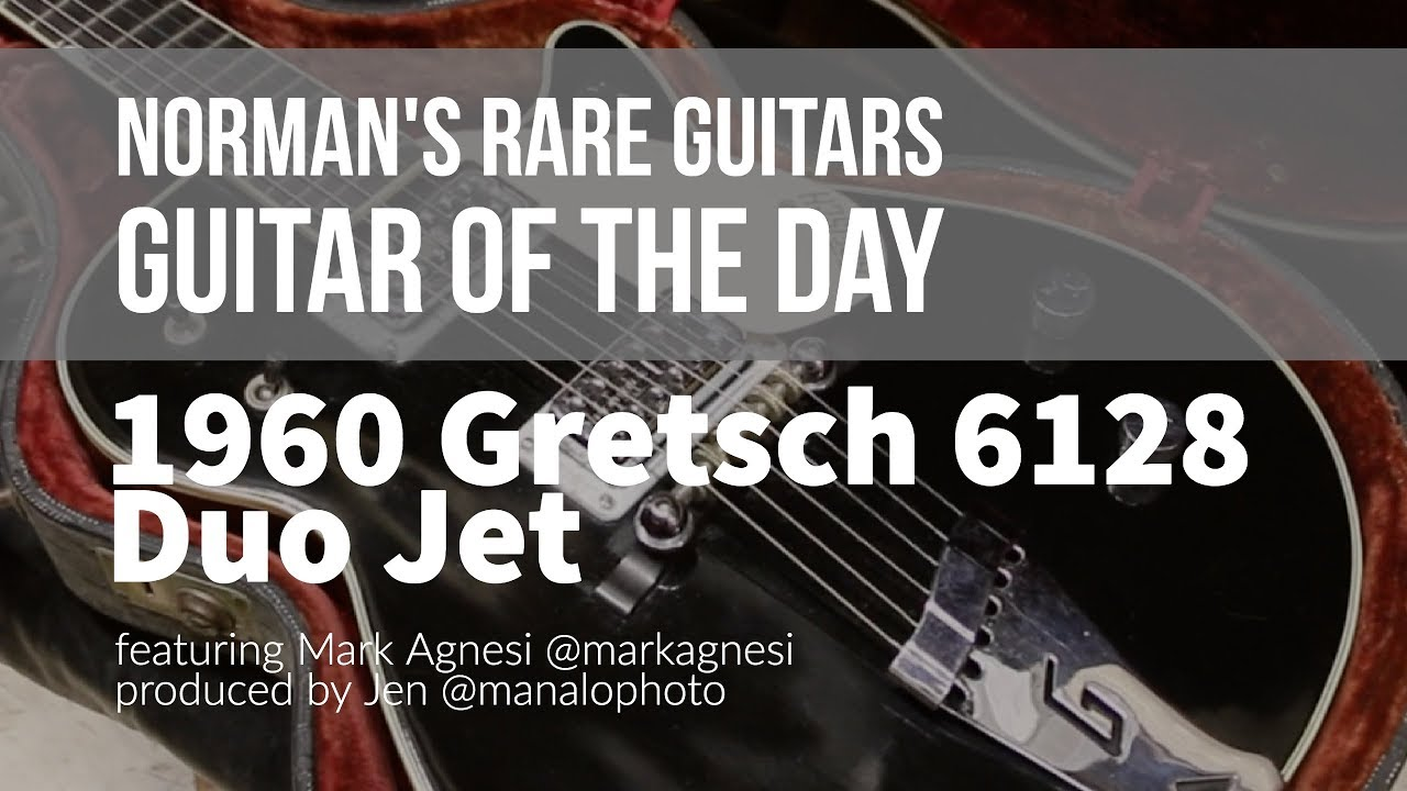 Norman's Rare Guitars – Guitar of the Day: 1960 Gretsch 6128 Duo Jet