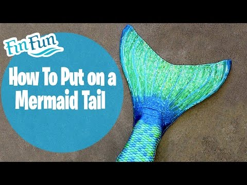 How to Put on a Fin Fun Mermaid Tail