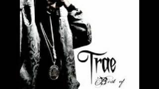 Trae Tha Truth - Smile ft Jadakiss & Styles P