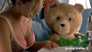 Ted 2 (2015) Global Trailer 2 (Universal Pictures) [HD]