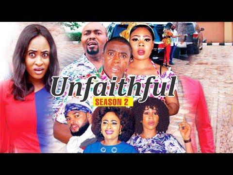 UNFAITHFUL 2 - 2018 LATEST NIGERIAN NOLLYWOOD MOVIES