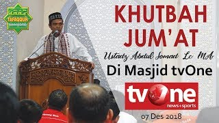 Video EKSKLUSIF - Khutbah Jum'at Ustadz Abdul Somad, Lc. MA Di Masjid tvOne (07.12.2018) MP3, 3GP, MP4, WEBM, AVI, FLV Desember 2018