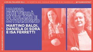Martino Baldi, Daniela Di Sora e Isa Ferretti