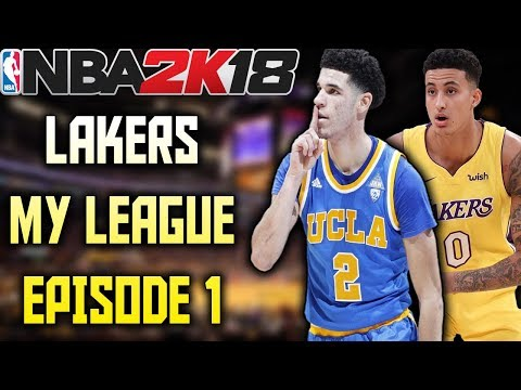 LONZO AND KUZMA!! - Lakers My League Episode 1 - NBA 2K18