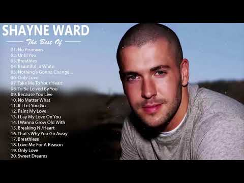 The Best of Shayne Ward - Shayne Ward Greatest Hits Full Album (HQ)