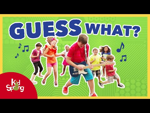 Guess What | Preschool Worship Song