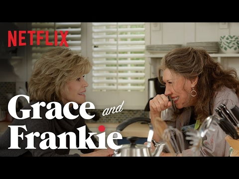 Grace and Frankie – Official Trailer – Netflix [HD]