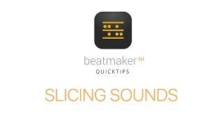 Download Lagu Slicing Sounds - BeatMaker 3 Quicktip Mp3